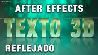 Lee más sobre el artículo Texto 3D reflejado // Tutorial After Effects