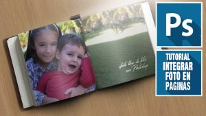 Lee más sobre el artículo Como integrar una foto en un album de fotos con Photoshop (Tutorial by @ildefonsosegura)