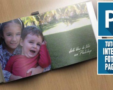 Como integrar una foto en un album de fotos con Photoshop (Tutorial by @ildefonsosegura)