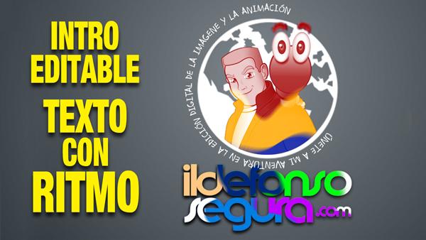 Lee más sobre el artículo Descarga gratis una intro editable de texto con ritmo by @ildefonsosegura