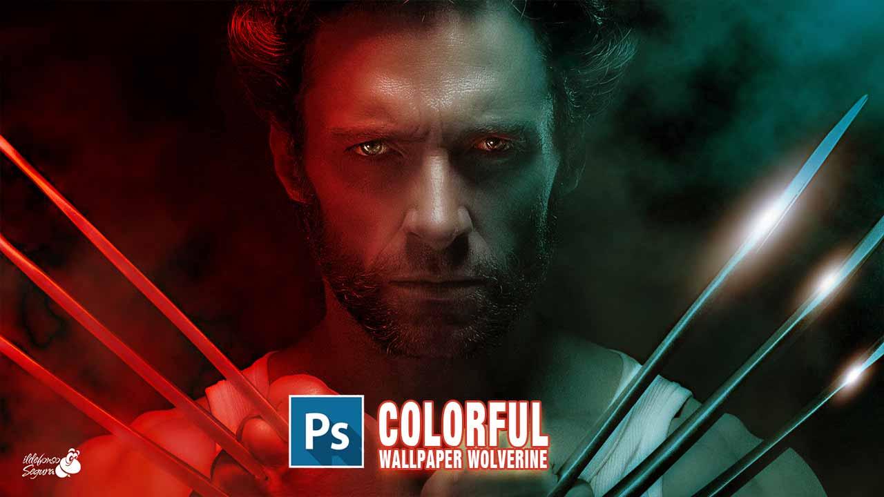 Lee más sobre el artículo Iluminación de colores realista wallpaper Wolverine // tutorial Photoshop by @ildefonsosegura