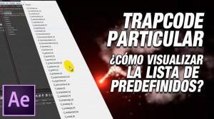 Lee más sobre el artículo Tutorial #AfterEffects: visualizar lista desplegable presets trapcode particular by @ildefonsosegura