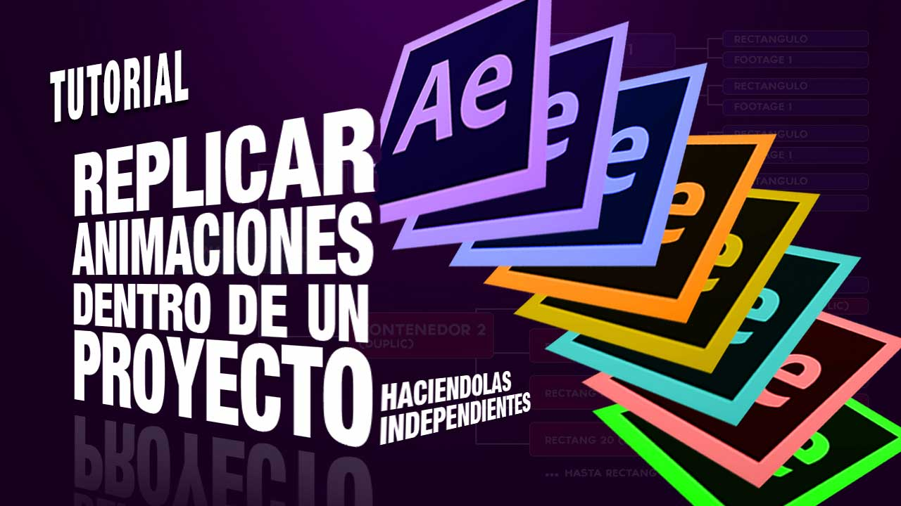Replicar animaciones independientes en un mismo proyecto con After Effects